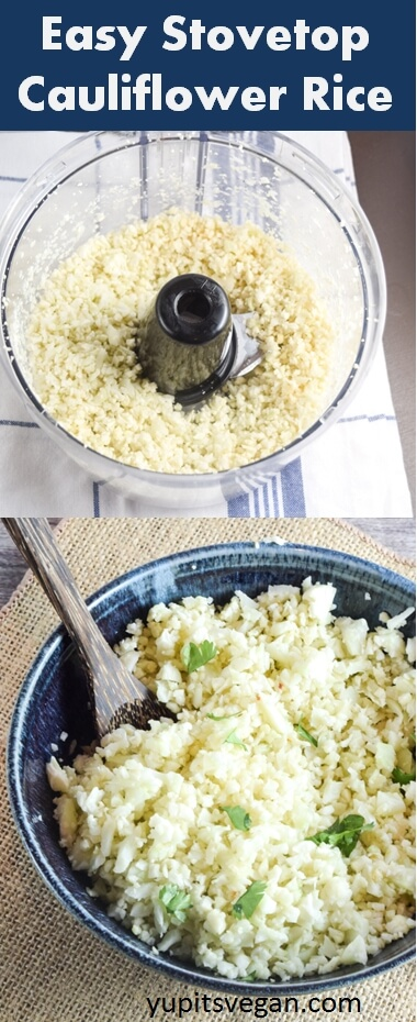 Easy Stovetop Cauliflower Rice | Yup, it's Vegan. 2 ingredients, vegan, gluten-free, grain-free, paleo.