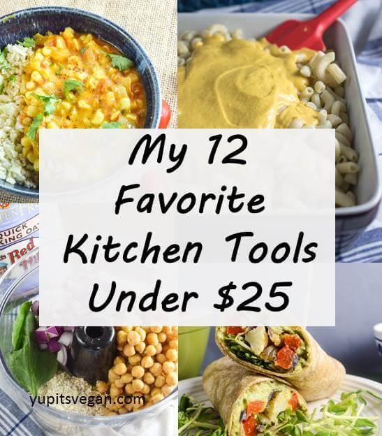 My 12 Favorite Kitchen Tools Under $25